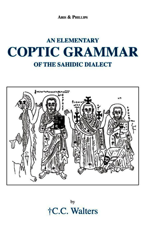 Elementary Coptic Grammar of the Sahidic Dialect