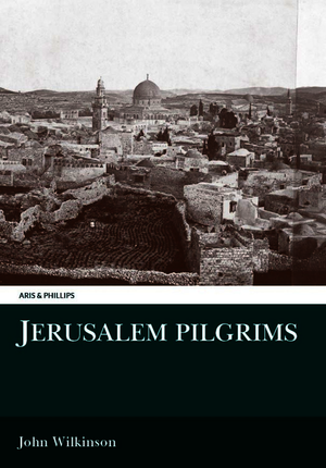 Jerusalem Pilgrims Before the Crusades