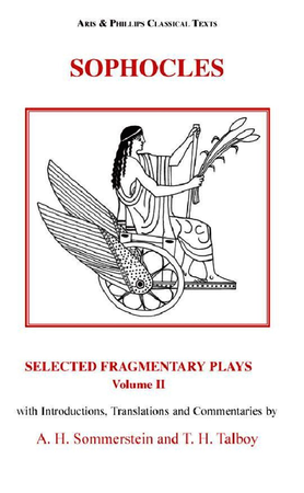 Sophocles: Selected Fragmentary Plays, Volume 2