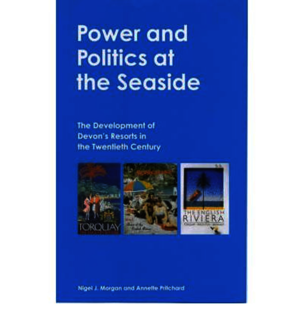 Power and Politics at the Seaside