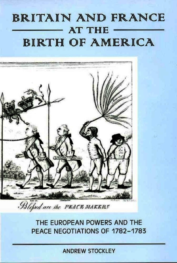 Britain and France at the Birth of America