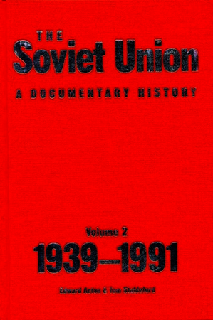 The Soviet Union: A Documentary History Volume 2