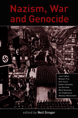 Nazism, War and Genocide