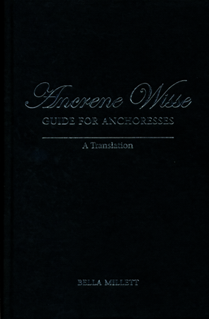 Ancrene Wisse / Guide for Anchoresses