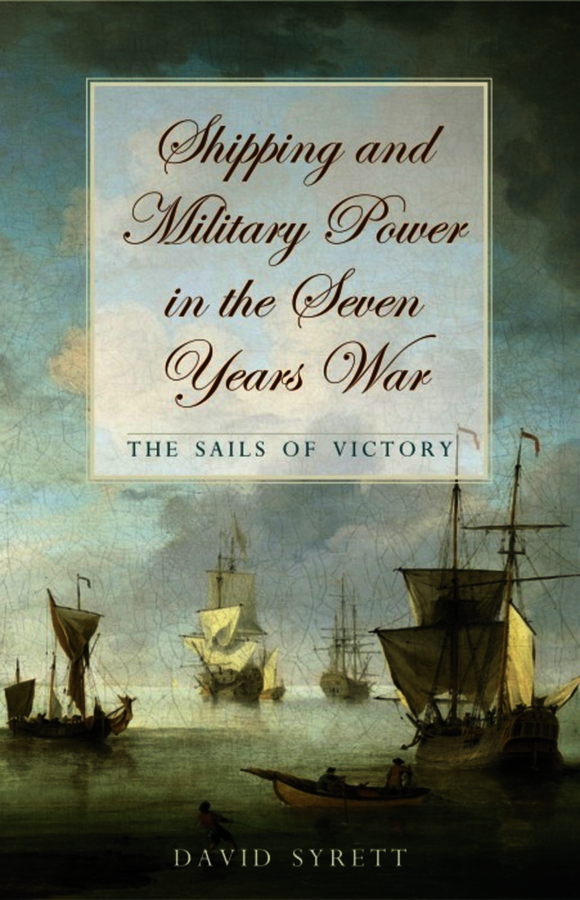 Shipping and Military Power in the Seven Year War, 1756–1763