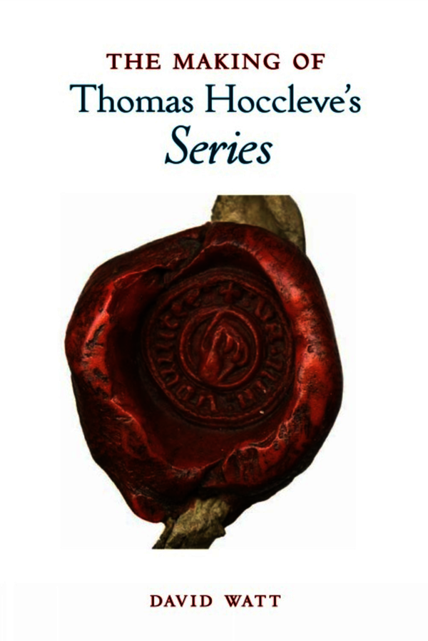 The Making of Thomas Hoccleve's 'Series'