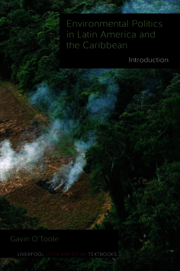 Environmental Politics in Latin America and the Caribbean volume 1