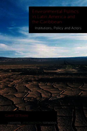 Environmental Politics in Latin America and the Caribbean volume 2