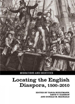 Locating the English Diaspora, 1500-2010