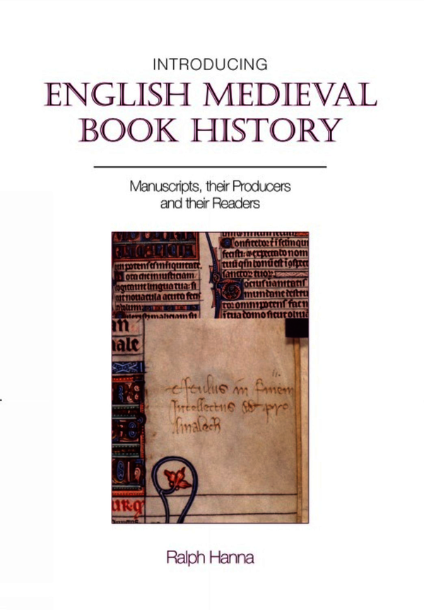 Introducing English Medieval Book History