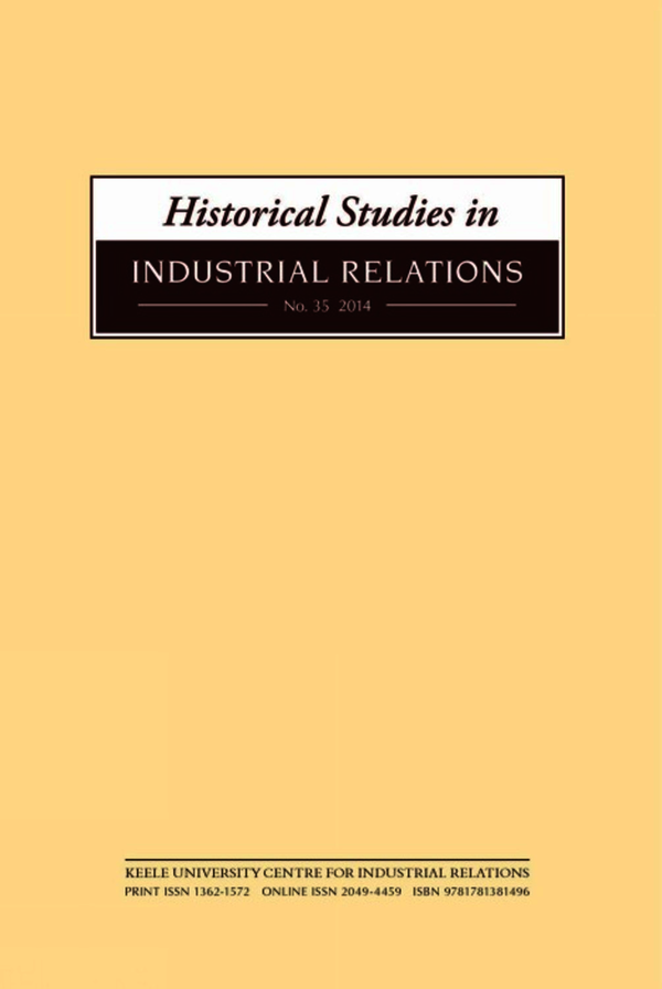 Historical Studies in Industrial Relations, Volume 35 2014
