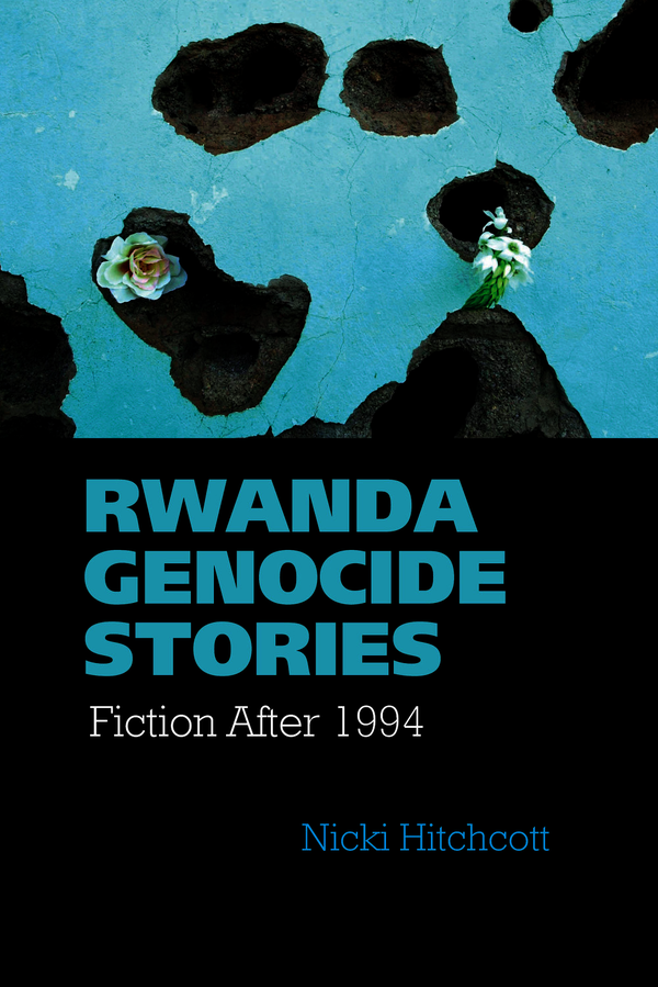liverpool university press books rwanda genocide stories