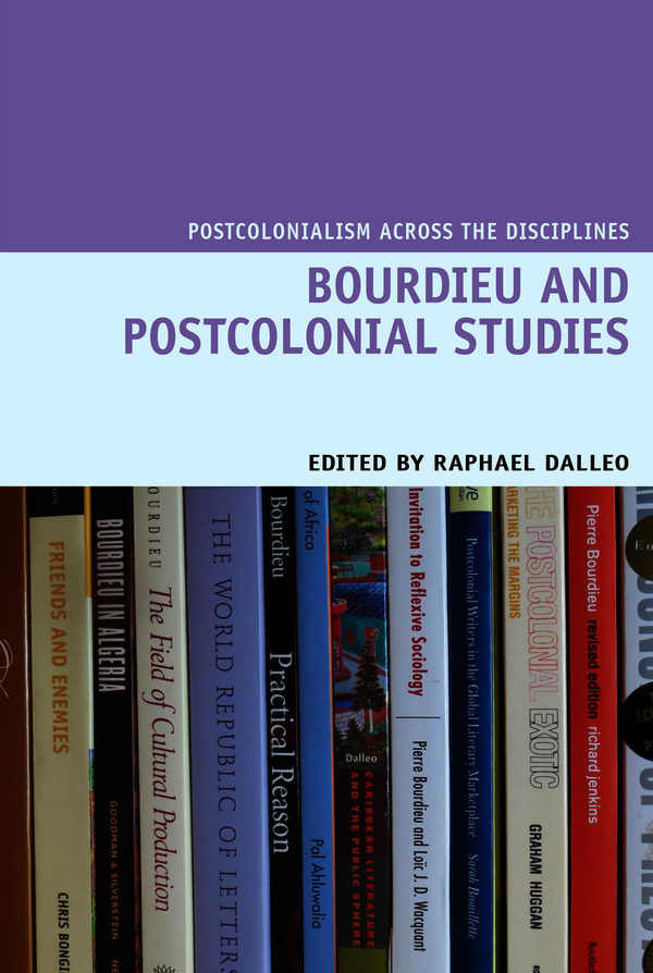 Liverpool University Press: Books: Bourdieu and Postcolonial