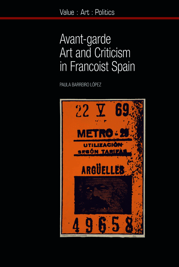 Avant-garde Art and Criticism in Francoist Spain