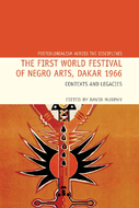 The First World Festival of Negro Arts, Dakar 1966