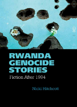 Rwanda Genocide Stories