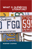 What is Québécois Literature?
