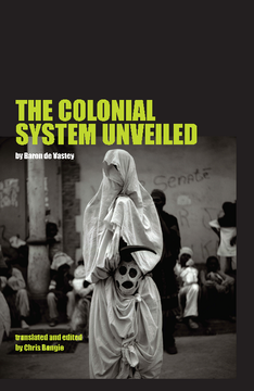 The Colonial System Unveiled