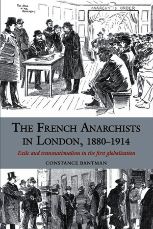 The French Anarchists in London, 1880–1914