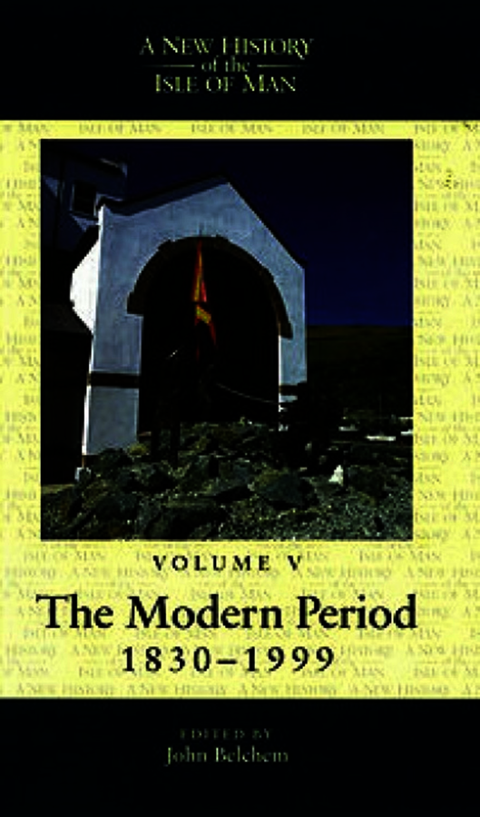 A New History of the Isle of Man, Vol. 5