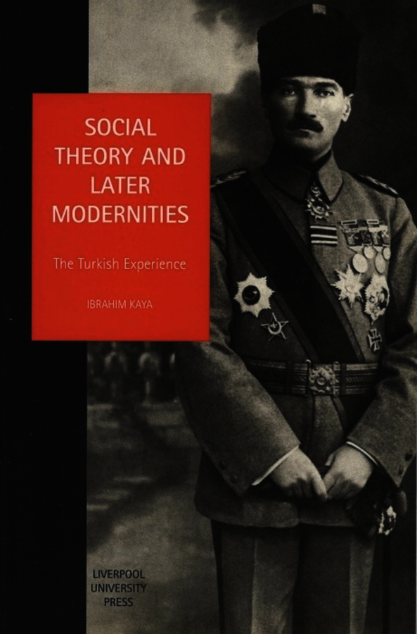 Social Theory and Later Modernities