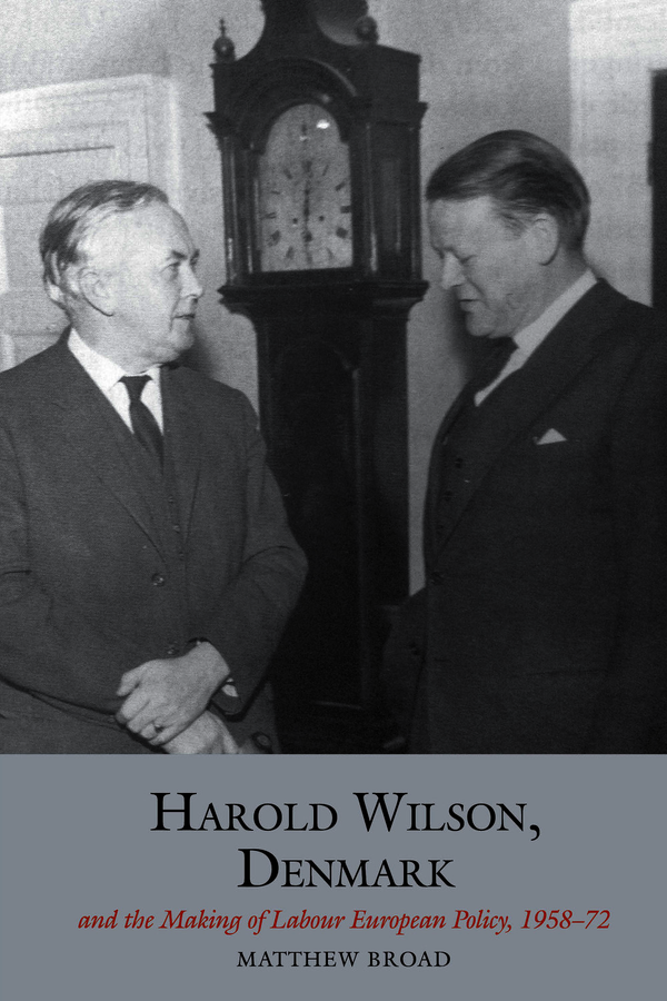 Harold Wilson, Denmark and the making of Labour European policy