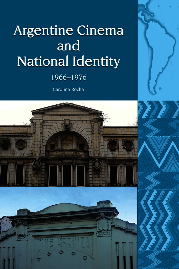 Argentine Cinema and National Identity (1966-1976)