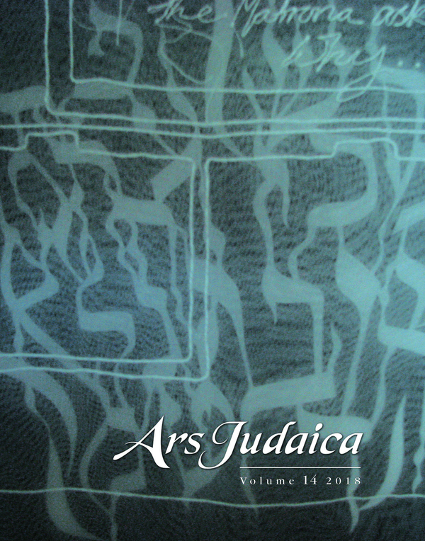 Ars Judaica: The Bar-Ilan Journal of Jewish Art, Volume 14