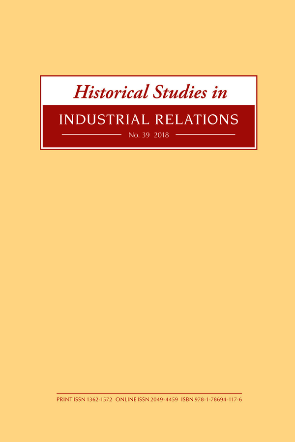 Historical Studies in Industrial Relations, Volume 39 2018