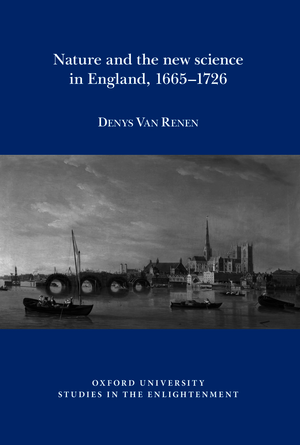 Nature and the new science in England, 1665 – 1726