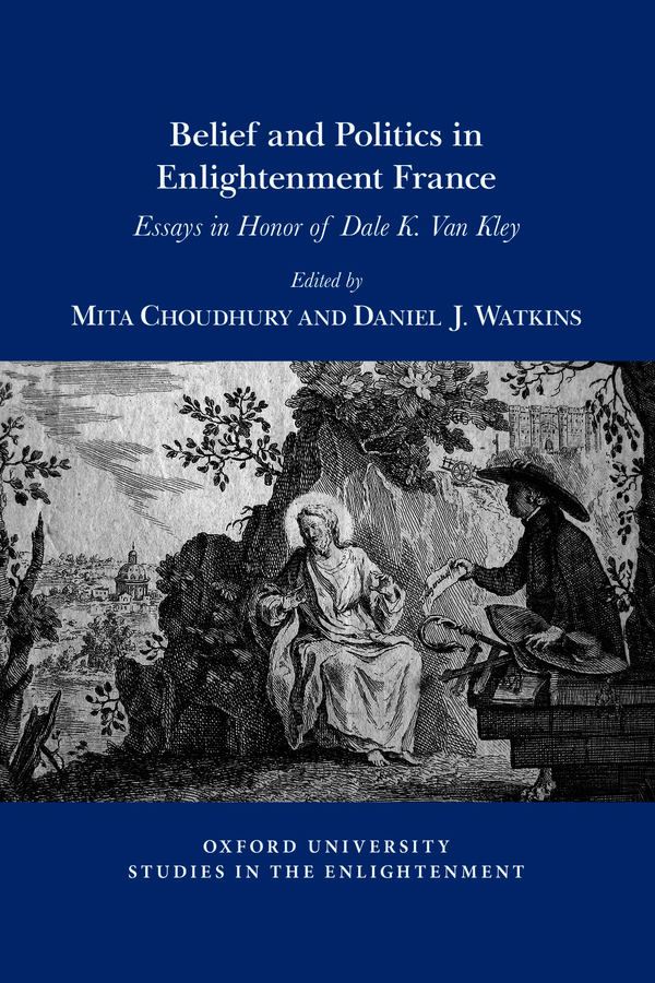 Belief and Politics in Enlightenment France