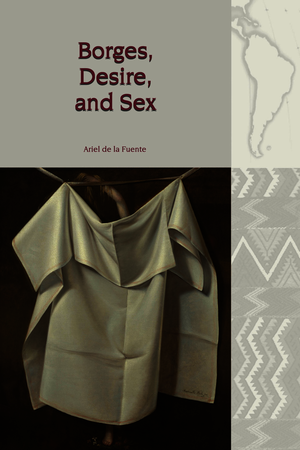 Borges, Desire, and Sex