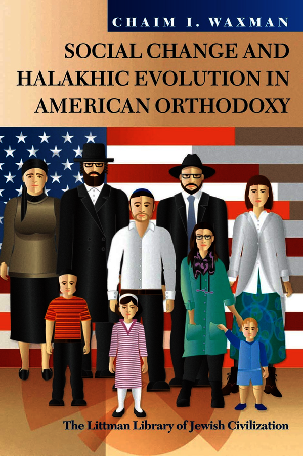 Social Change and Halakhic Evolution in American Orthodoxy