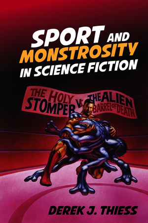 Sport and Monstrosity in Science Fiction