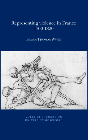 Representing Violence in France, 1760-1820