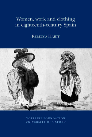 Women, Work and Clothing in eighteenth-century Spain