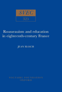 Rousseauism and Education in Eighteenth-century France
