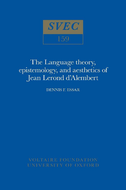 The Language theory, epistemology, and aesthetics of Jean Lerond d'Alembert