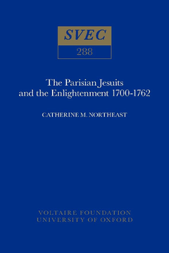 The Parisian Jesuits and the Enlightenment 1700-1762