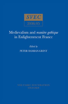 Medievalism and manière gothique in Enlightenment France