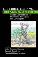 Deferred Dreams, Defiant Struggles