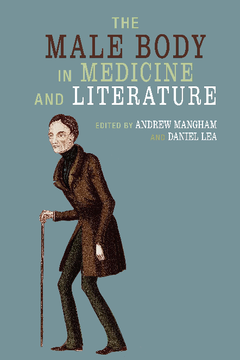 The Male Body in Medicine and Literature