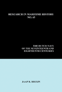The Dutch Navy of the Seventeenth and Eighteenth Centuries