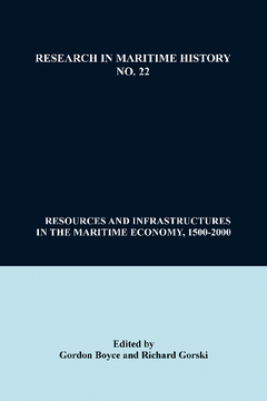 Resources and Infrastructures in the Maritime Economy, 1500-2000