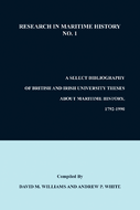 A Select Bibliography of British and Irish University Theses about Maritime History, 1792-1990