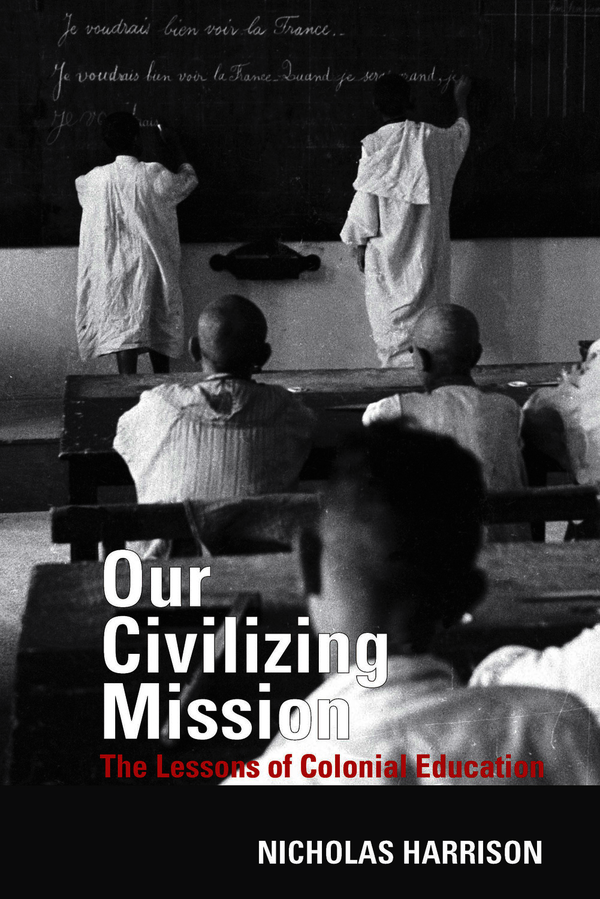 Our Civilizing Mission