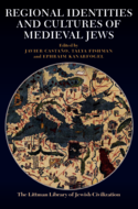 Regional Identities and Cultures of Medieval Jews