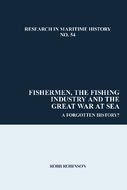 Fishermen, the Fishing Industry and the Great War at Sea