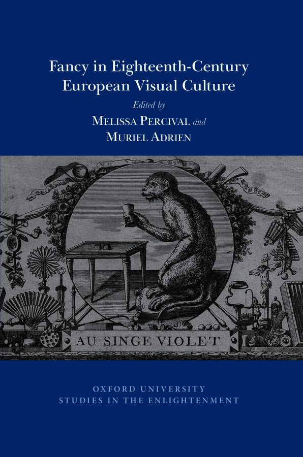 Fancy in Eighteenth-Century European Visual Culture