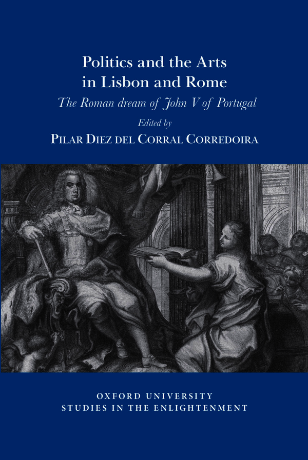 Politics and the Arts in Lisbon and Rome